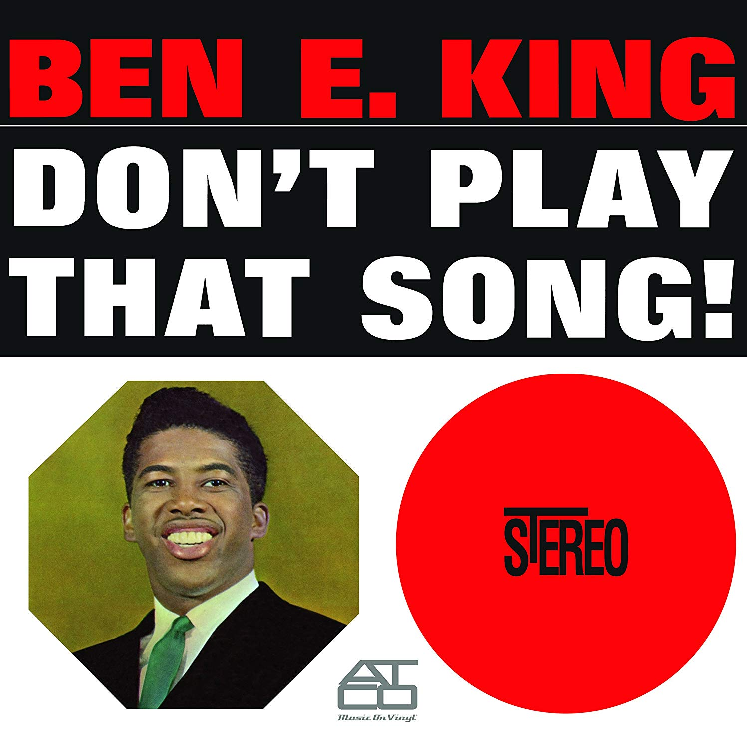 Ben E King - Don't Play That Song!