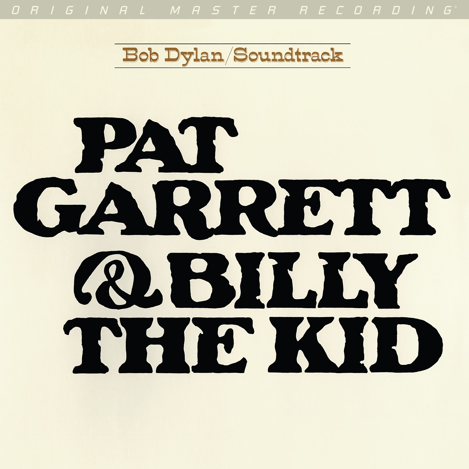Bob Dylan - Patt Garrett & Billy the Kid Soundtrack